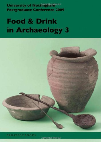 Food & Drink in Archaeology 3: Prospect Books