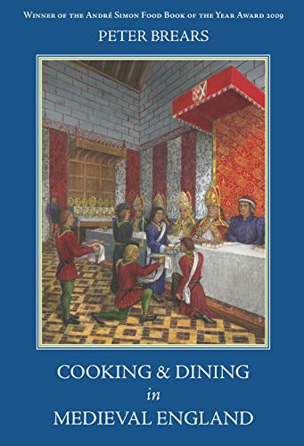 9781903018873: Cooking and Dining in Medieval England