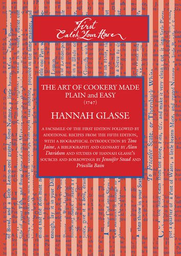 First Catch Your Hare : The Art: Glasse, Hannah