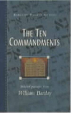 The Ten Commandments (Barclay Pocket Guides) (1903019834) by WILLIAM BARCLAY