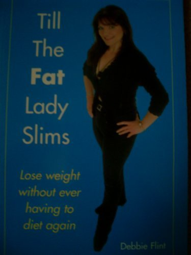 9781903022122: Till The Fat Lady Slims