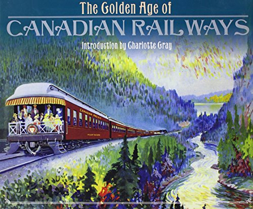 THE GOLDEN AGE OF CANADIAN RAILWAYS: COOPER, Bruce Clement