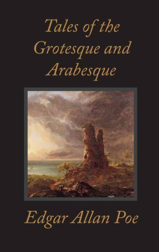 Tales of the Grotesque and Arabesque (Worth Literary Classics): Poe, Edgar Allan