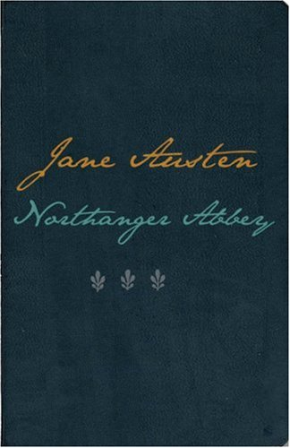 9781903025628: Northanger Abbey (The Winchester Austen)
