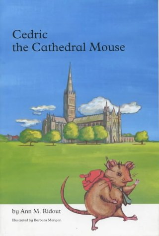 Cedric: The Cathedral Mouse: Ridout, Ann M.