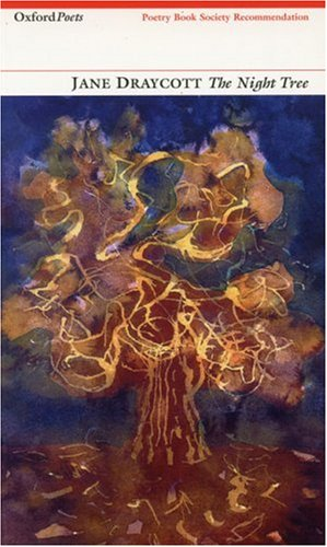 9781903039724: The Night Tree (Oxford Poets)