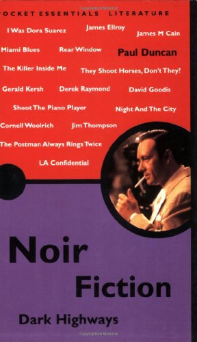 9781903047118: Noir Fiction: Dark Highways (Pocket Essential series)
