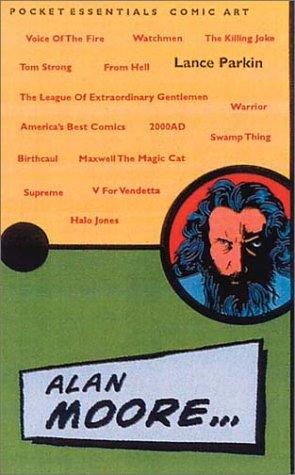 9781903047705: Alan Moore (Pocket Essentials: Comics)