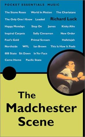 9781903047804: Madchester Scene (Pocket Essentials)