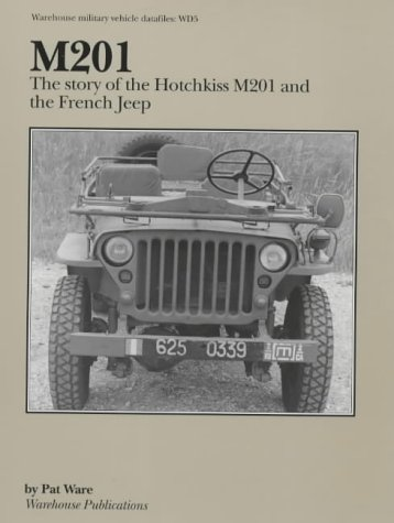 9781903062012: M201: The Story of the Hotchkiss M201 and the French Jeep