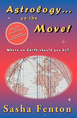 9781903065167: Astrology... on the Move! (Where on Earth Should You Be?)