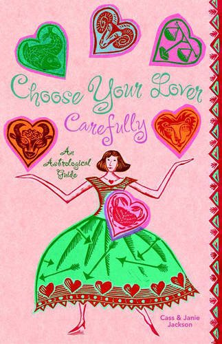 9781903065341: Choose Your Lover Carefully: An Astrological Guide