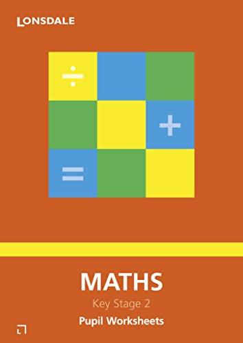 9781903068359: Maths: Pupil Worksheets (Lonsdale Key Stage 2 Essentials)