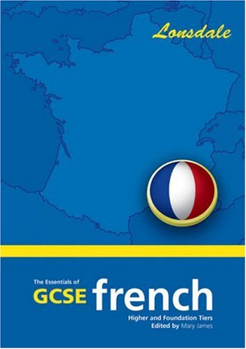 9781903068755: The Essentials of G.C.S.E. French: 2003 Exam Onwards