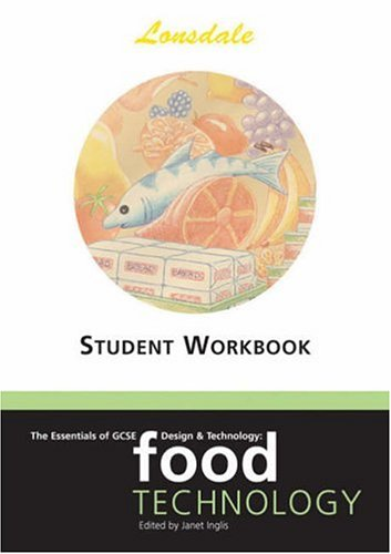 The Essentials of GCSE Design & Technology: Food Technology Student Worksheets (Essentials of Gcse): Food Technology Student Worksheets (Essentials of Gcse) (1903068843) by Janet Inglis