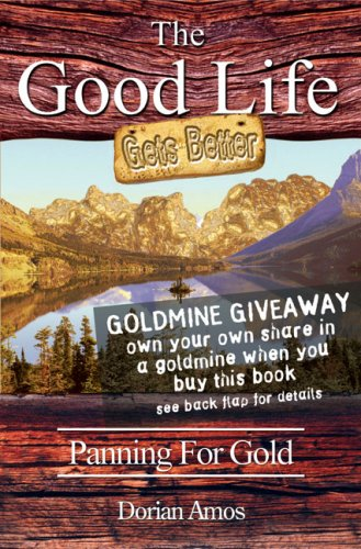 9781903070482: The Good Life Gets Better: Panning for Gold