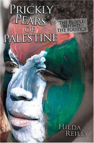 9781903070529: Prickly Pears of Palestine: The People Behind the Politics
