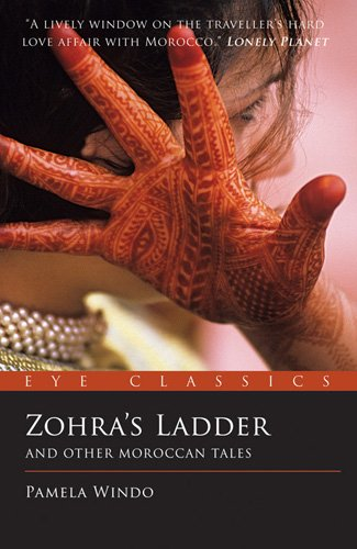 9781903070680: Zohra's Ladder: And Other Moroccan Tales (Eye Classics)