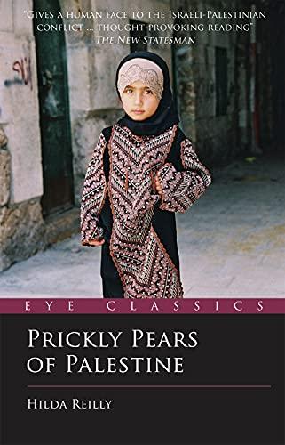 Prickly Pears of Palestine: Reilly, Hilda