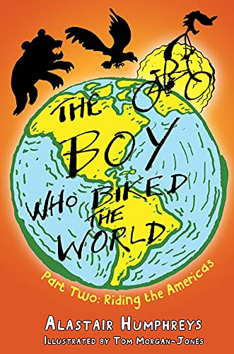 9781903070871: The Boy Who Biked the World: Riding the Americas