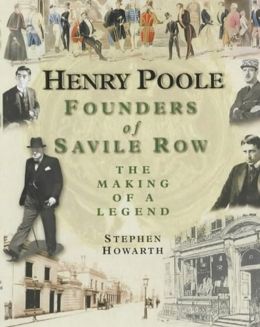 9781903071069: Henry Poole: Founders of Savile Row - The Making of a Legend