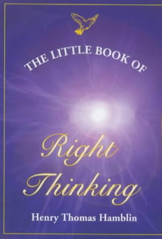 9781903074008: Little Book of Right Thinking: Its Application to Inward Attainment and Outward Achievement