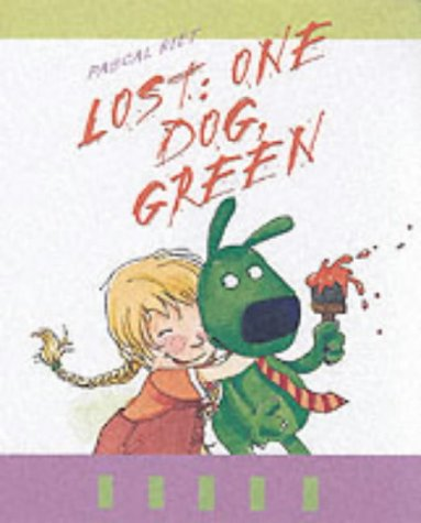 9781903078839: 'Lost: One Dog, Green'