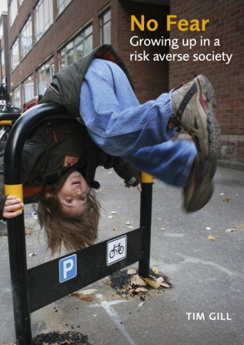 9781903080085: No Fear: Growing Up in a Risk-Averse Society