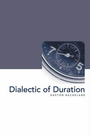 9781903083079: Dialectic of Duration (Philosophy of Science)