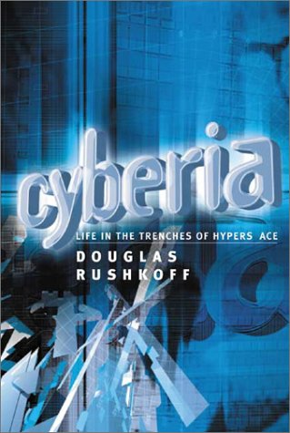 9781903083246: Cyberia: Life in the Trenches of Hyperspace