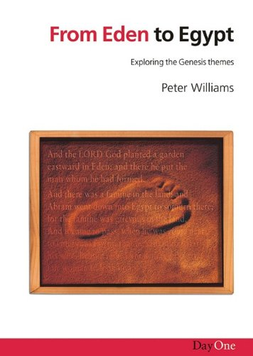 9781903087077: From Eden to Egypt: Exploring the Genesis Themes