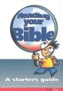 9781903087411: Reading Your Bible: A starters guide