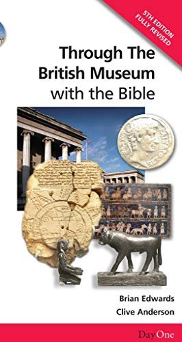 9781903087541: Through the British Museum-with the Bible (Day One Travel Guides)