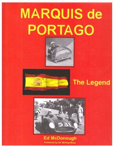 Marquis De Portago the Legend: Ed McDonough