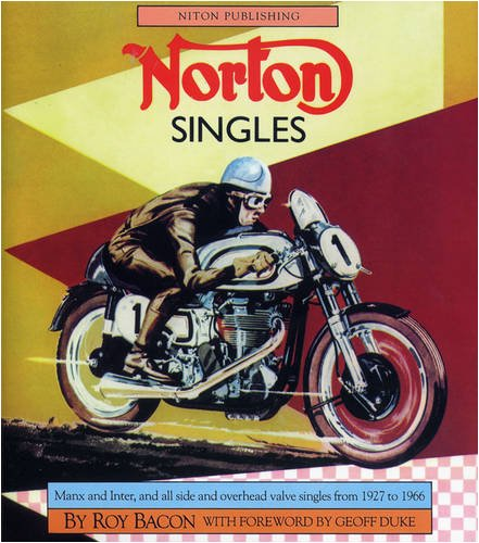 9781903088326: Norton Singles: Manx, Inter, All Side and Overhead Valve Singles 1927 to 1966