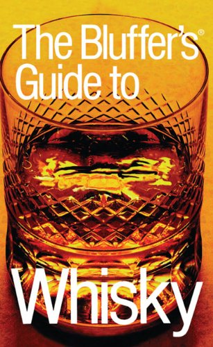 9781903096789: The Bluffer's Guide to Whisky (Bluffers Guides) [Idioma Inglés]