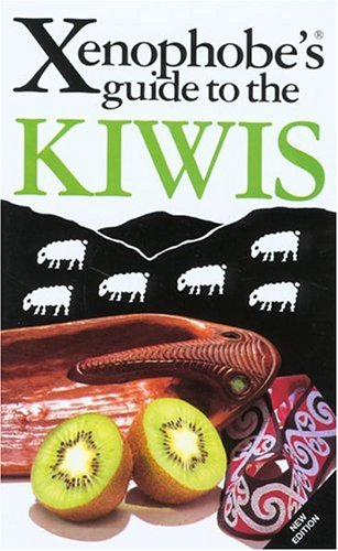 9781903096871: The Xenophobe's Guide to the Kiwis, Revised (Xenophobe's Guides - Oval Books)
