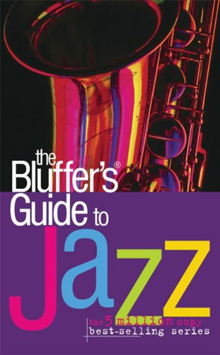 9781903096987: The Bluffer's Guide to Jazz (Bluffer's Guides)