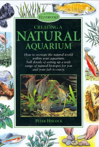 9781903098110: Creating a Natural Aquarium (Pond & Aquatic)