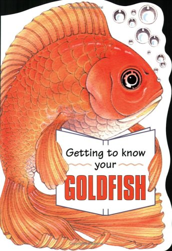 9781903098301: Getting To Know Your Goldfish