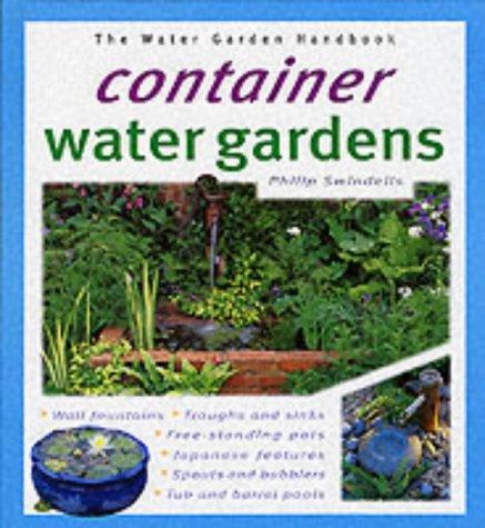 9781903098325: Container Water Gardens (Water Garden Handbooks)
