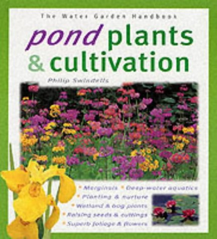 9781903098332: Pond Plants and Cultivation (Water Garden Handbooks)