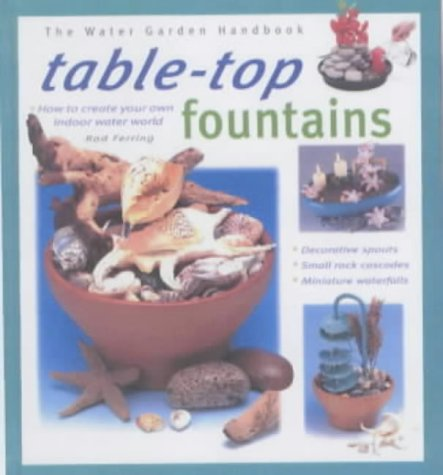 9781903098370: Tabletop Fountains (Water Garden Handbooks)