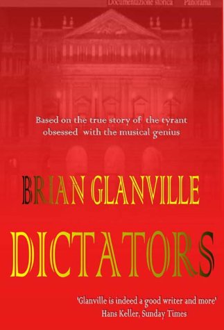 Dictators: Based on the True Story of Mussolini and Toscanini: Glanville, Brian