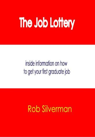 The Job Lottery: Rob Silverman