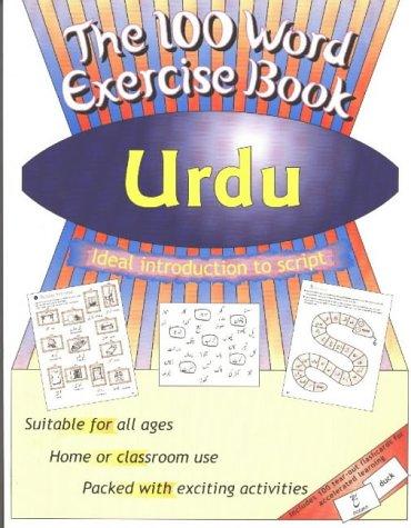 Urdu (100 Word Exercise Book): Bhardwaj, Mangat; Ashraf, Mohammad