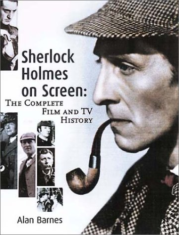 9781903111048: Sherlock Holmes on Screen: The Complete Film and TV History