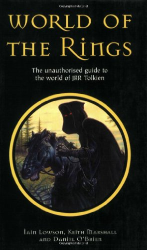 9781903111239: World of the Rings: The Unauthorized Guide to the World of JRR Tolkien