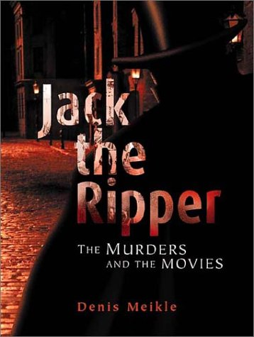 9781903111321: Jack the Ripper: The Murders and the Movies