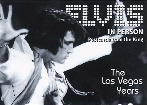 9781903111345: Elvis in Person: The Las Vegas Years Postcards from the King